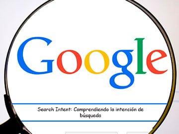 comprendiendo la intencion de busqueda del usuario en google